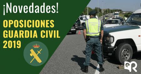 Novedades Oposiciones Guardia Civil 2019 Rodio