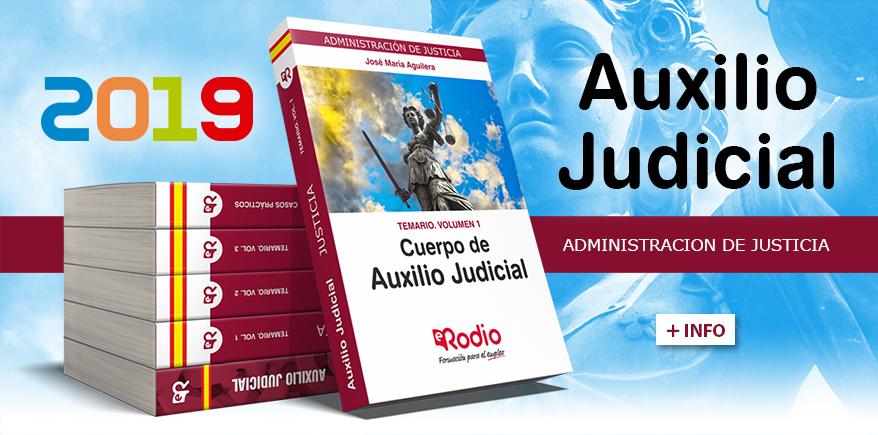 Auxilio Judicial. Temarios Oposiciones 2019.