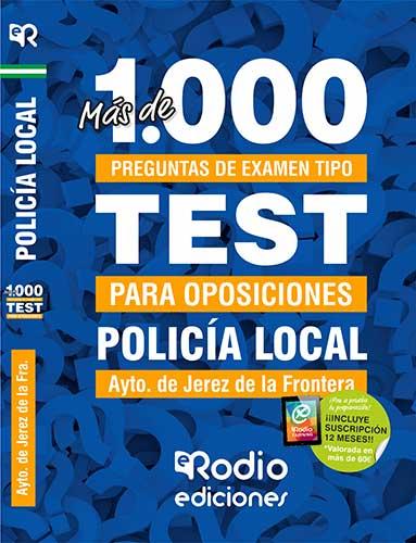 Test Policía Local Jerez de la Frontera oposiciones Rodio